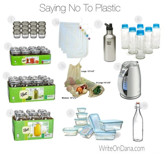 BPA Be Gone! 10 ways we're kicking plastic to the curb.