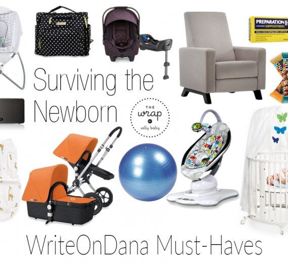 Surviving the Newborn: My Must-Haves (part one)